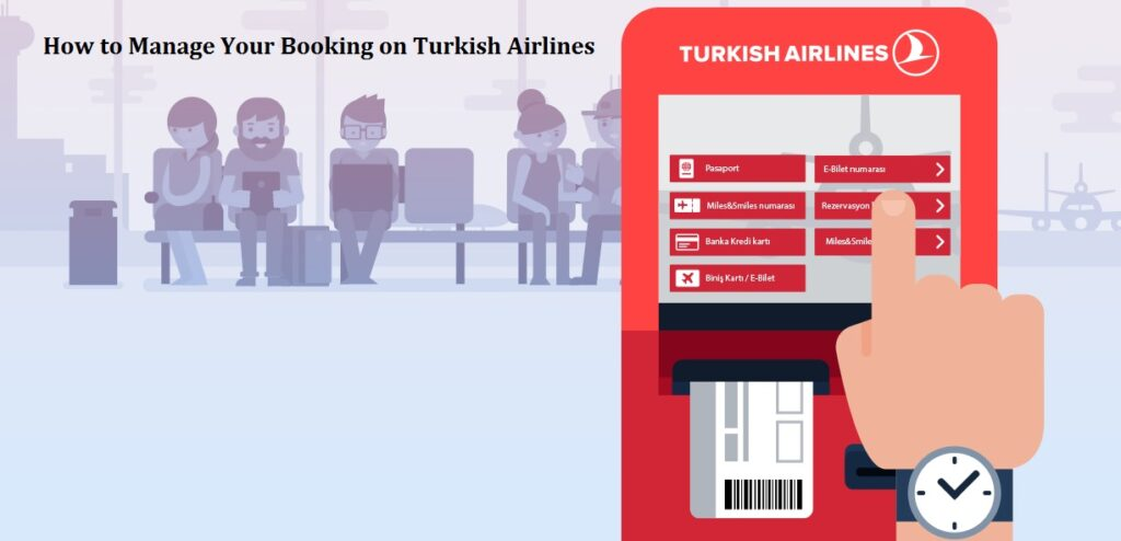 Turkish Airlines Manage Booking