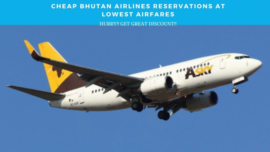 Bhutan Airlines reservations