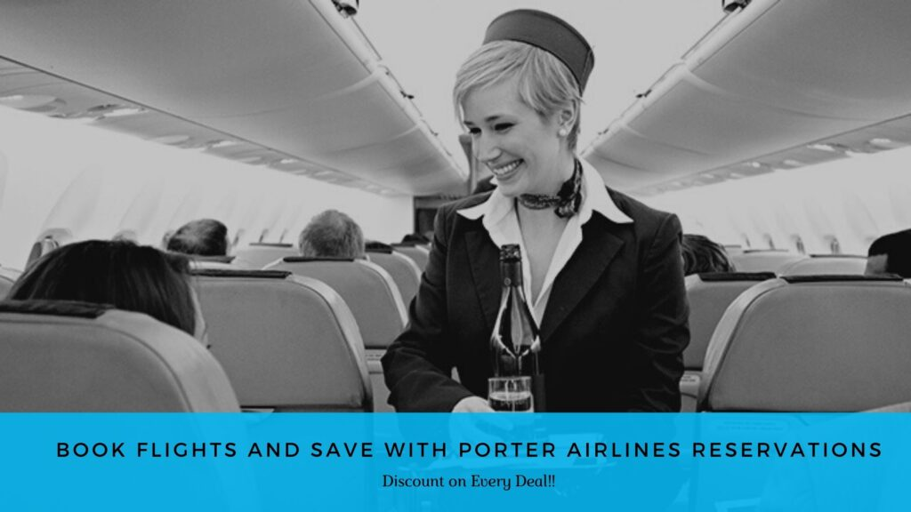 Porter Airlines Reservations