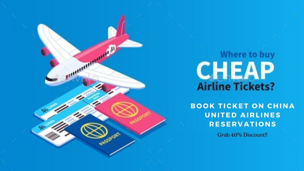 China United Airlines reservations