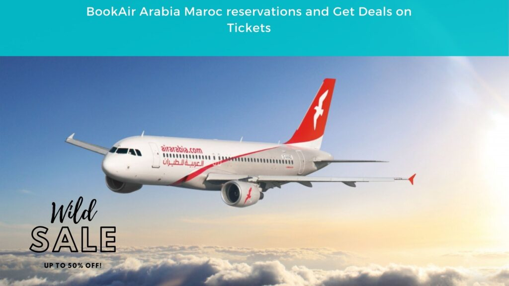 Air Arabia Maroc reservations