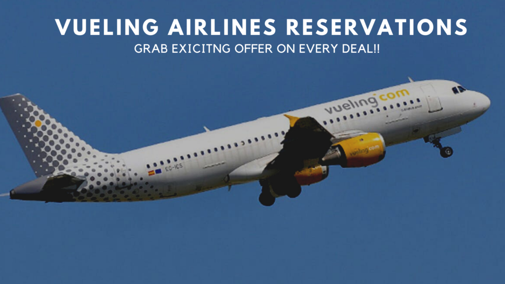 Vueling Airlines Reservations